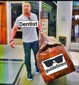 Dental Guidelines meme
